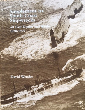 Supplement to South Coast Shipwrecks off East Dorset & Wight 1870-1979